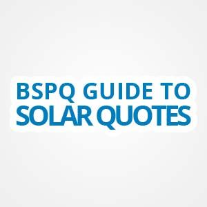 BSPQ Solar Quotes